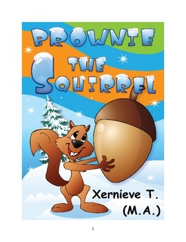 Squirrel - An ebook that teaches values, writing, reading and comprehension