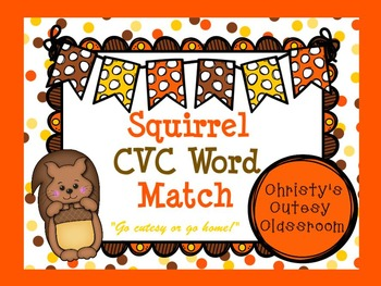 Squirrel CVC Word Match