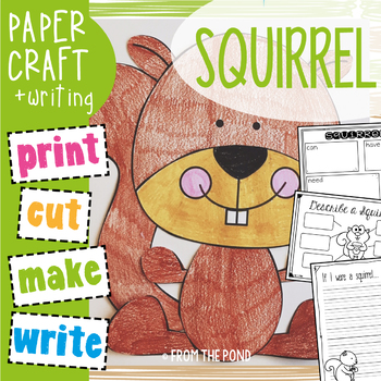 Squirrel Craftivity - Paper Craft with Writing Prompts