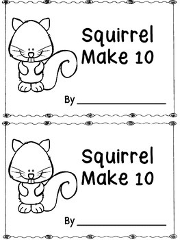 Squirrel Make 10  -An Addition Booklet