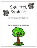 Squirrel, Squirrel Errorless Activity Book
