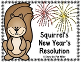 Squirrel's New Year's Resolution (A Story Companion)