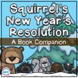Squirrel's New Year's Resolution *Book Companion*