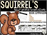 Squirrel's New Year's Resolution Book Companion - Perfect