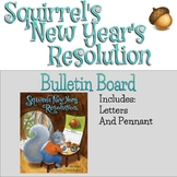 Squirrel's New Year's Resolution Bulletin Board and Pennant