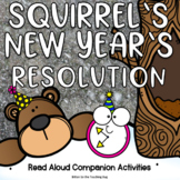Squirrel's New Year's Resolution Digital and Paper Activities