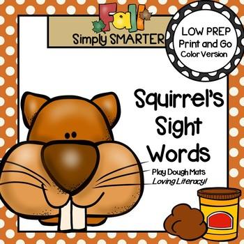Squirrel's Sight Words:  LOW PREP Beginning Sight Word Play Dough Mats