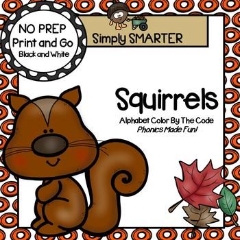 Squirrels Color by the Code:  NO PREP Alphabet Activities