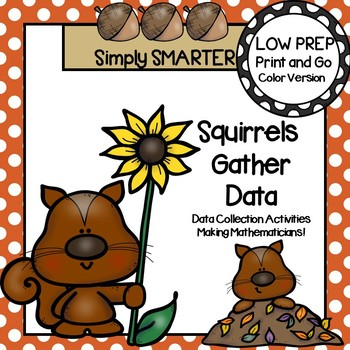 Squirrels Gather Data:  LOW PREP Squirrel Themed Data Collection Activities