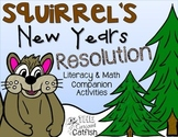 Squirrel's New Years Resolution Book Companion