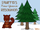 Squirrel's New Year's Resolution {Book Companion}