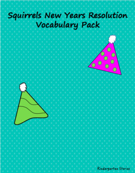 Squirrels New Years Resolution Vocabulary Pack