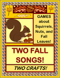 """Fall Songs"" - TWO Active Games and Crafts about Squirrels, Nuts, and Leaves!"