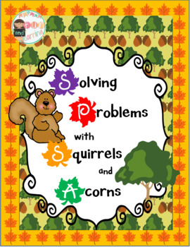 Squirrels and Acorns Addition and Problem Solving