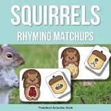 Squirrels and Acorns Rhyming Matchups