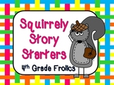 Squirrely Story Starters