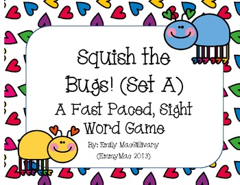Squish the Bug (Slap it) !!! A Sight Word Game for Grade 1 (Set A)