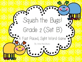 Squish the Bug (Slap it)!! A Sight Word Game for Grade 2 (Set B)