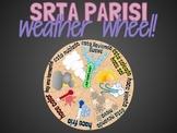 Srta Parisi | Interactive Weather Wheel!