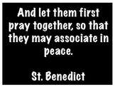 St. Benedict quote