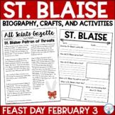 St. Blaise Biography & Activities