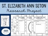 St. Elizabeth Ann Seton - Research Project
