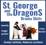 St. George and the DragonS Drama Skits
