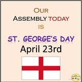 St. George's Day, Assembly/Presentation Lesson, Activities
