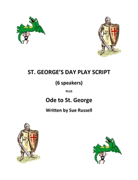 St. George's Day Play Script plus 'Ode'