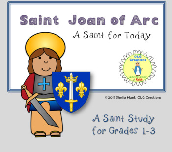 St Joan of Arc, Saint Study