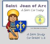 St Joan of Arc, Saint Study
