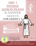 Week 3, St Joseph Baltimore Catechism I, Lesson Plans, Worksheets & Answer Key