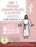 Week 4, St Joseph Baltimore Catechism I, Lesson Plans, Worksheets & Answer Key