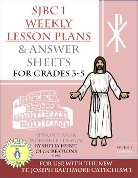 Week 1, St Joseph Baltimore Catechism I Worksheets, Lesson Plan, Answer Key