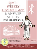Week 2, St Joseph Baltimore Catechism I, Worksheets, Lesso
