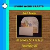 St. Joseph the Carpenter 3D Activity for Gr. K to 3