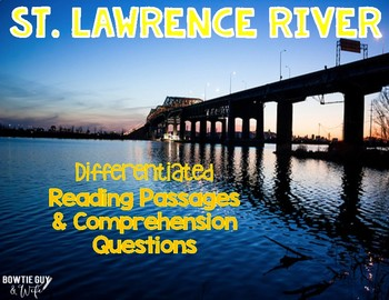 St. Lawrence River {Differentiated Close Reading Passages & Questions}