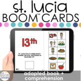 St. Lucia's Day Adapted Book + Comprehension Boom™ Cards f