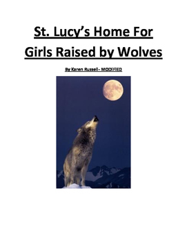 St. Lucy's Home for Girls Raised by Wolves- Modified