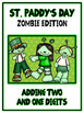 St. Paddy's Day Zombie Card Game - ADDING 2 and 1 DIGITS -