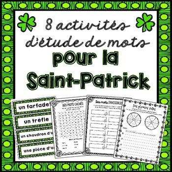 St-Patrick: 8 activités d'étude de mots/8 Word Work activities