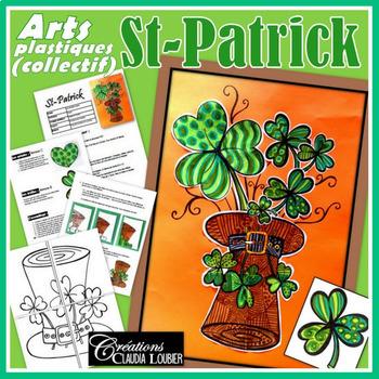 St-Patrick: Arts plastiques, projet collectif pour la St-Patrick