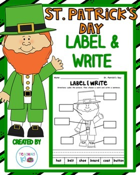 St. Patrick' Day Label & Write a Sentence Activity for K-1st grade