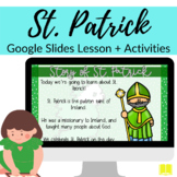 St. Patrick Story + Activities for Google Slides for Sunda