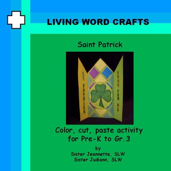 St. Patrick, pray for us 3D Activity for Pre K to Gr. 3