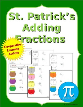 St. Patrick's Adding Fractions Cooperative Learning