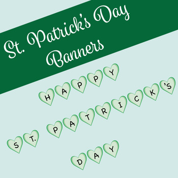 St. Patrick's Banner and Welcome Banner
