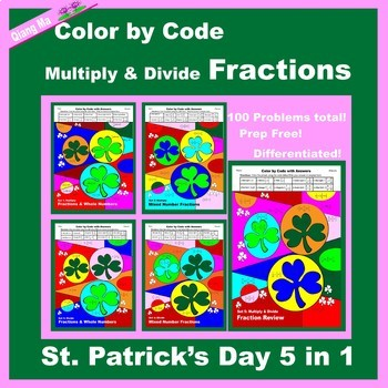 St. Patrick's Color by Code Fractions: Add, Subtract, Multiply, & Divide 10 in 1