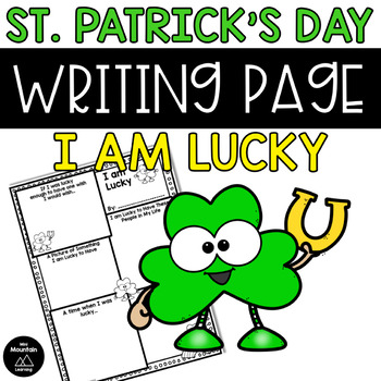St. Patrick's Day Writing Page- I am Lucky