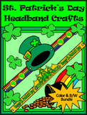 St. Patrick's Day Activities: St. Patrick's Day Headbands Craft Bundle -Color&BW